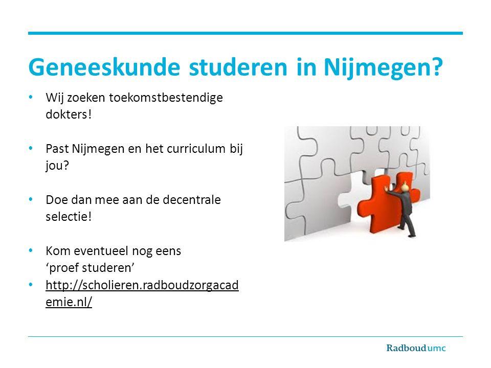 Geneeskunde studeren in Nijmegen