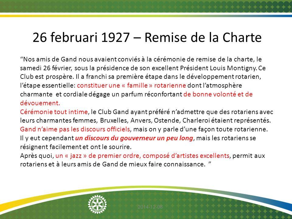 26 februari 1927 – Remise de la Charte
