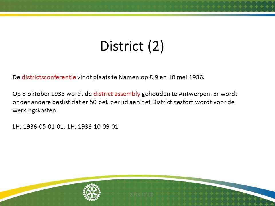 District (2) De districtsconferentie vindt plaats te Namen op 8,9 en 10 mei 1936.