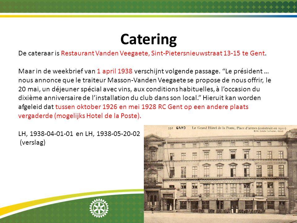 Catering De cateraar is Restaurant Vanden Veegaete, Sint-Pietersnieuwstraat 13-15 te Gent.