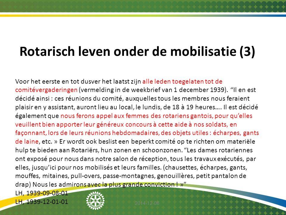 Rotarisch leven onder de mobilisatie (3)