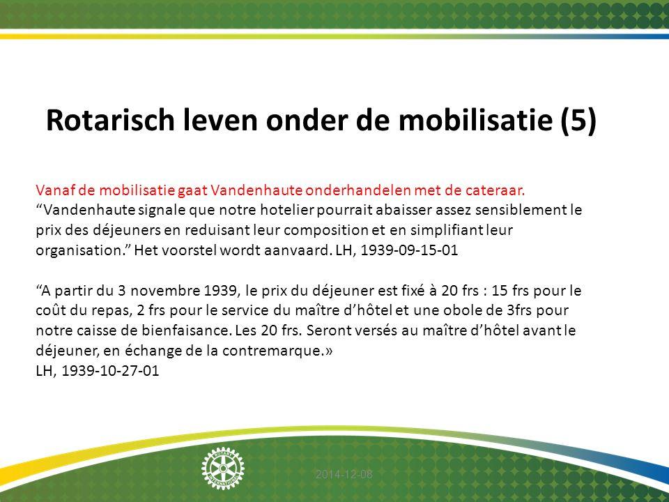 Rotarisch leven onder de mobilisatie (5)