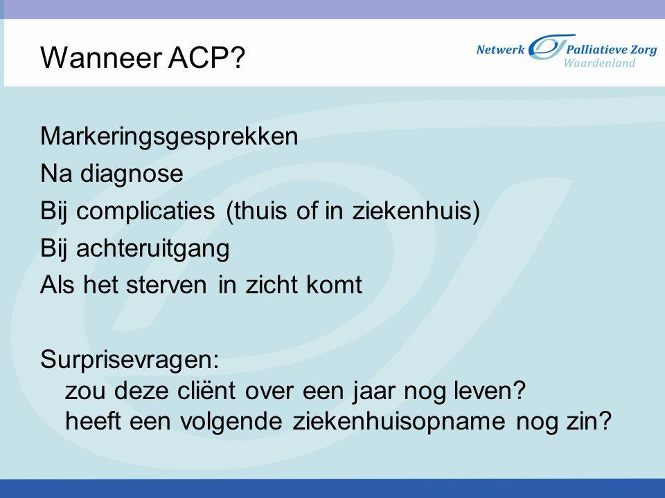 Wanneer ACP Markeringsgesprekken Na diagnose