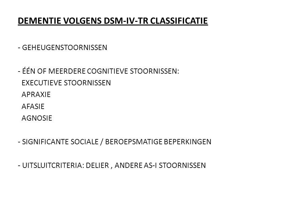 DEMENTIE VOLGENS DSM-IV-TR CLASSIFICATIE