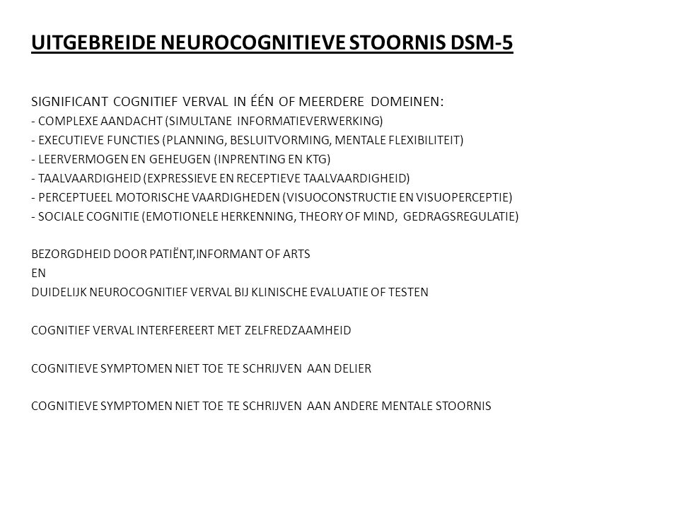 UITGEBREIDE NEUROCOGNITIEVE STOORNIS DSM-5