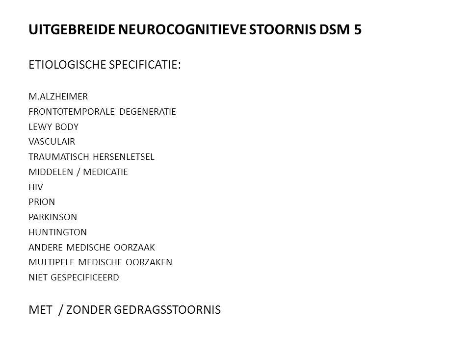 UITGEBREIDE NEUROCOGNITIEVE STOORNIS DSM 5
