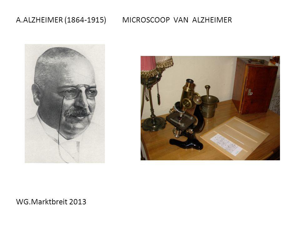A.ALZHEIMER (1864-1915) MICROSCOOP VAN ALZHEIMER
