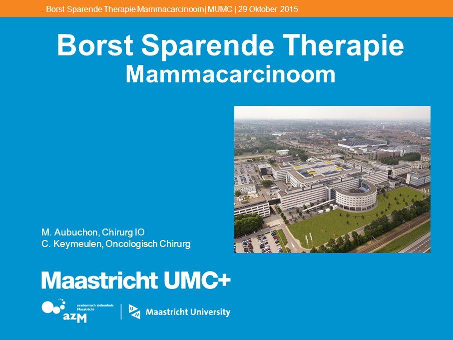 Borst Sparende Therapie Mammacarcinoom