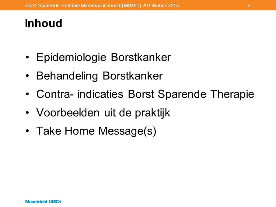 Epidemiologie Borstkanker Behandeling Borstkanker