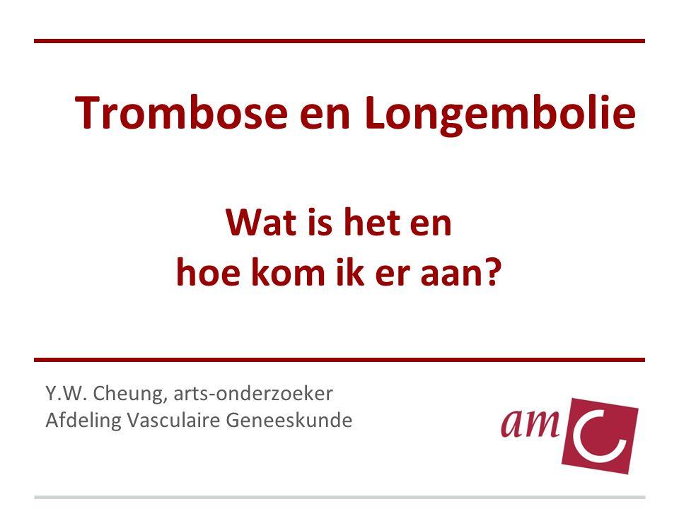 Trombose en Longembolie Wat is het en hoe kom ik er aan