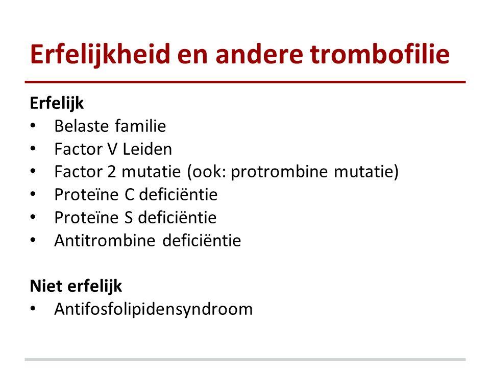 Erfelijkheid en andere trombofilie