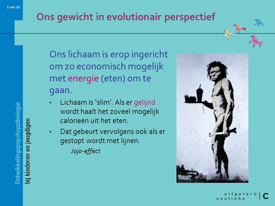 Ons gewicht in evolutionair perspectief
