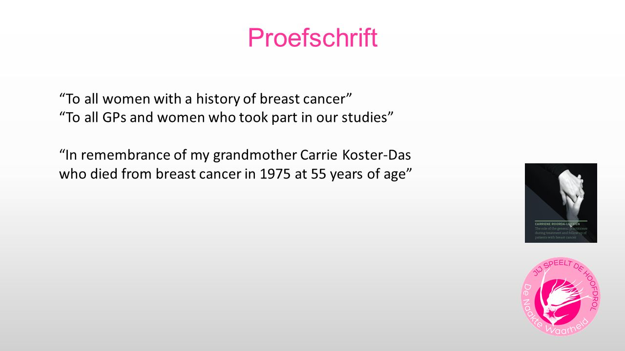 Proefschrift To all women with a history of breast cancer