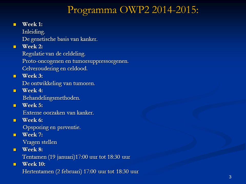 Programma OWP2 2014-2015: Week 1: Inleiding.