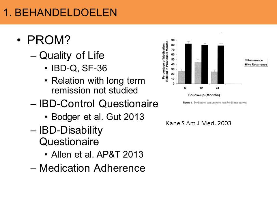 PROM 1. BEHANDELDOELEN Quality of Life IBD-Control Questionaire