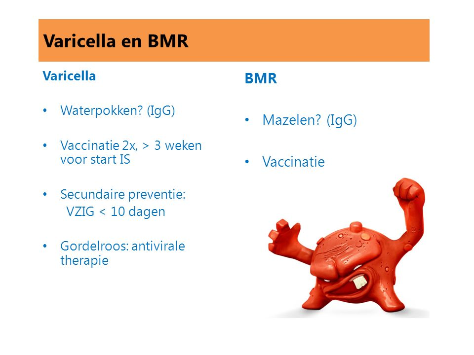 Varicella en BMR BMR Mazelen (IgG) Vaccinatie Varicella