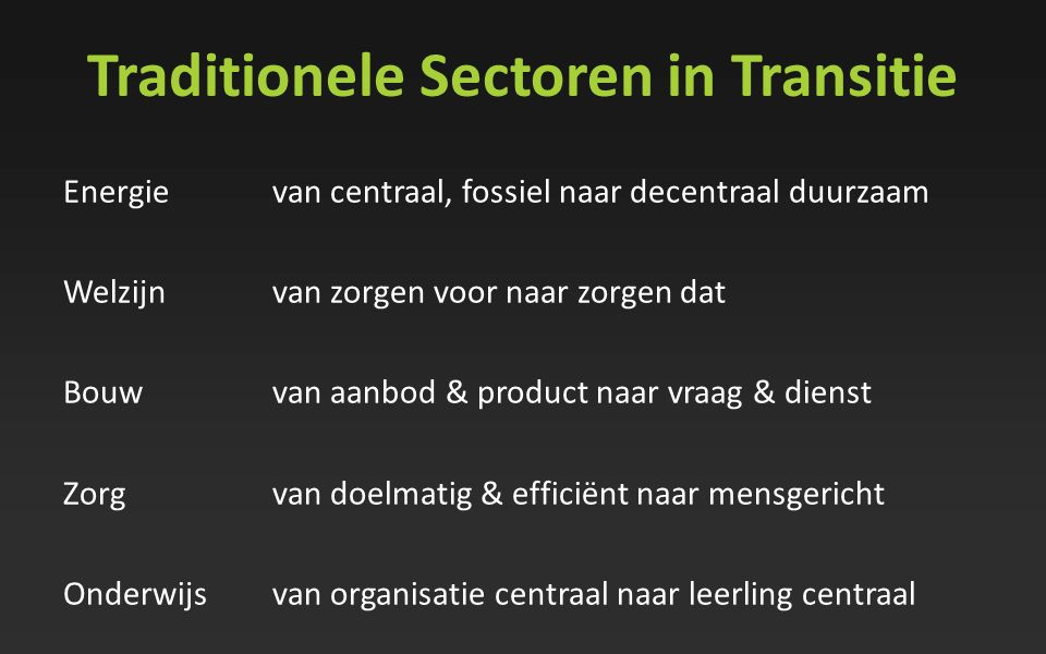 Traditionele Sectoren in Transitie