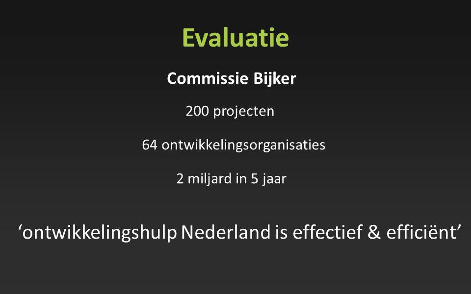 Evaluatie 'ontwikkelingshulp Nederland is effectief & efficiënt'