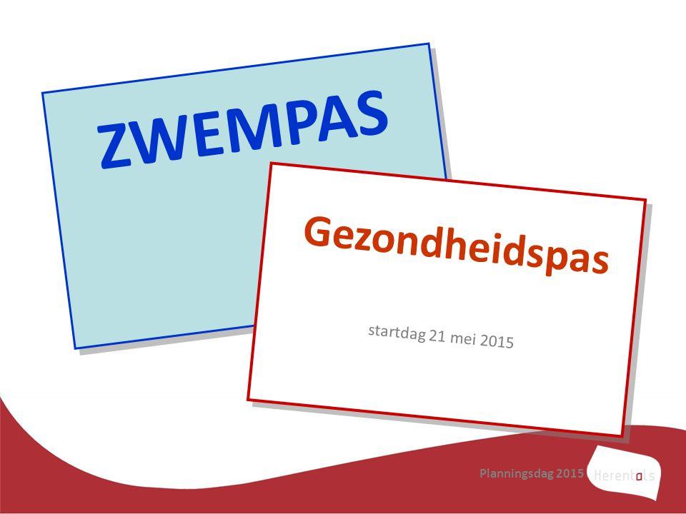 ZWEMPAS Gezondheidspas startdag 21 mei 2015 Planningsdag 2015