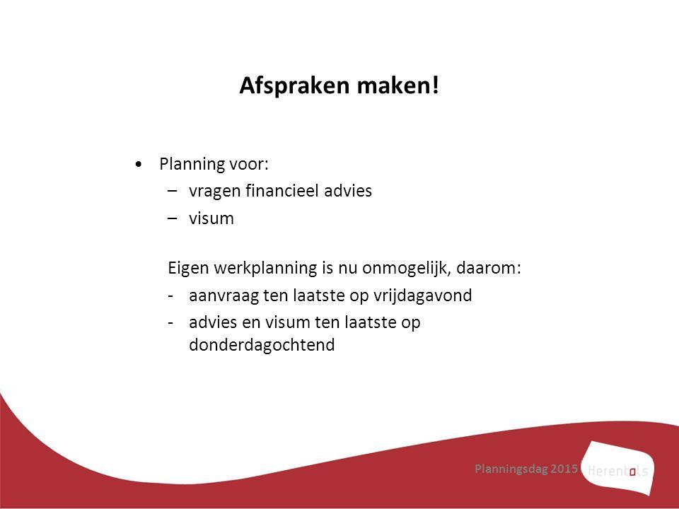 Afspraken maken! Planning voor: vragen financieel advies visum