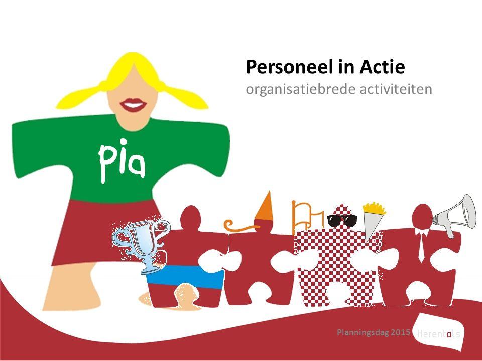 Personeel in Actie organisatiebrede activiteiten Pia Planningsdag 2015