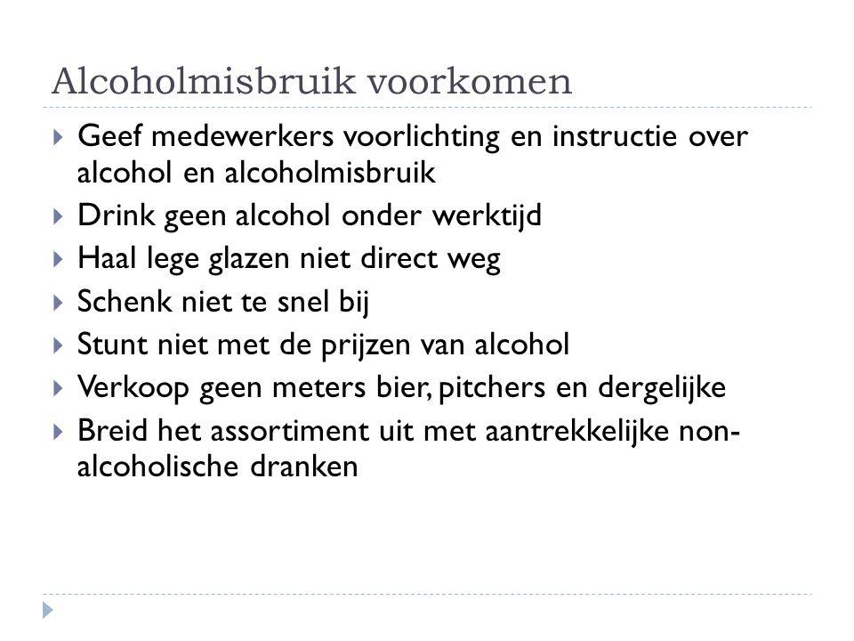 Alcoholmisbruik voorkomen