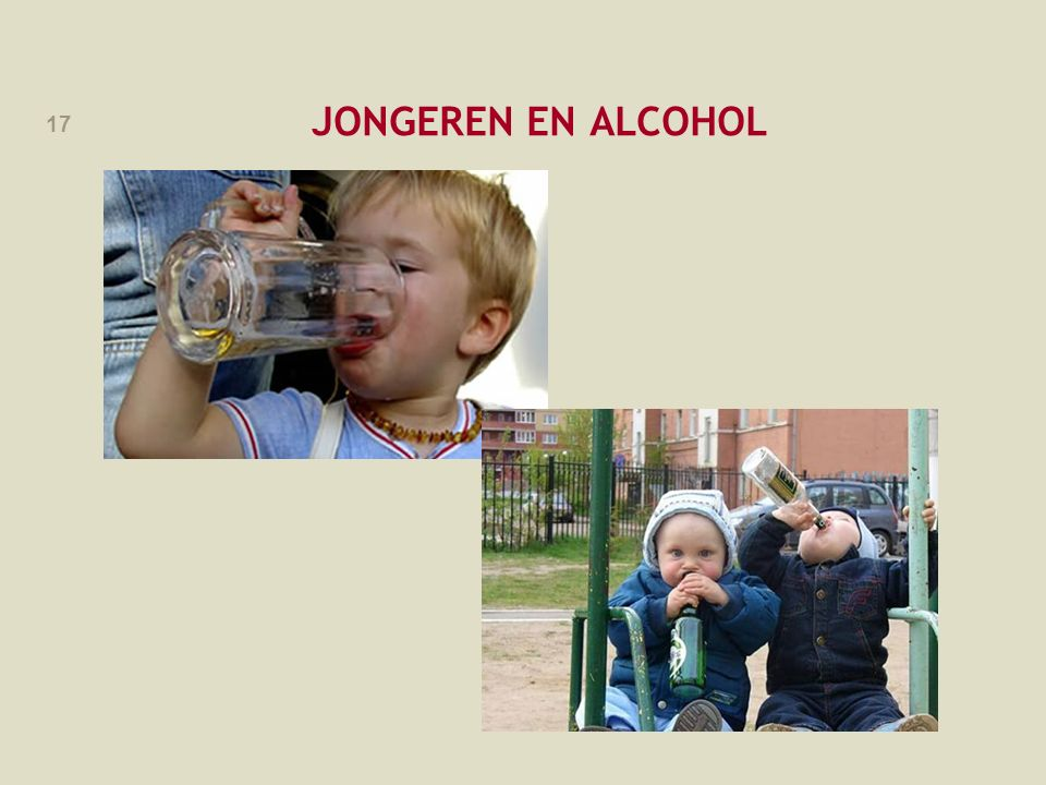 JONGEREN EN ALCOHOL Slide om alcoholwetgeving in te leiden, aan te passen naar eigen keuze