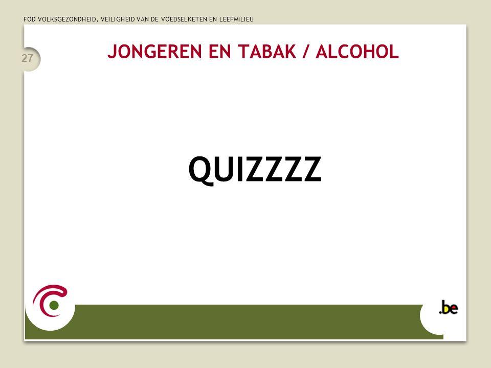 JONGEREN EN TABAK / ALCOHOL