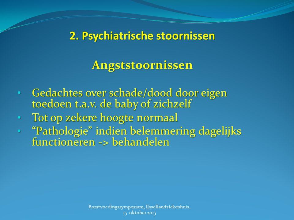 2. Psychiatrische stoornissen