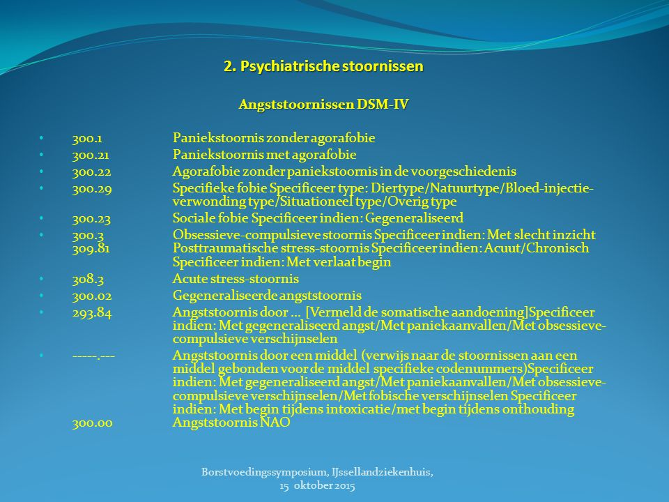 2. Psychiatrische stoornissen Angststoornissen DSM-IV