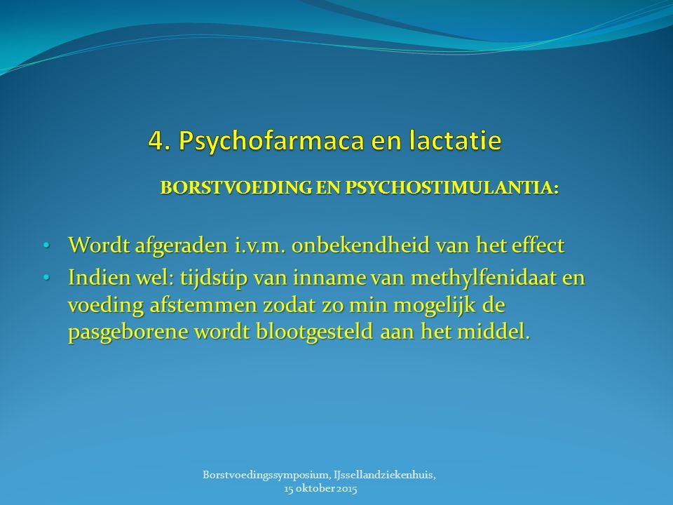 4. Psychofarmaca en lactatie