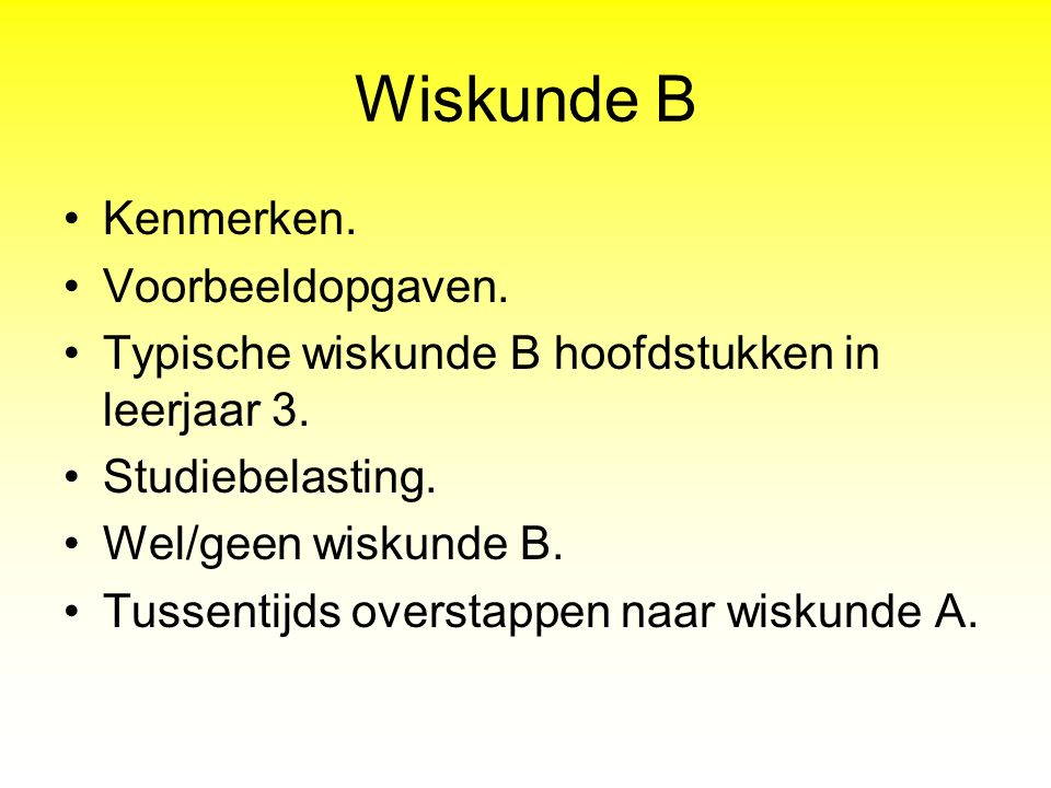 Wiskunde B Kenmerken. Voorbeeldopgaven.