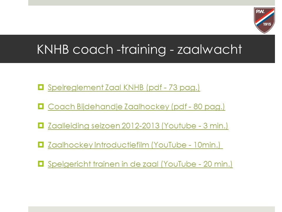 KNHB coach -training - zaalwacht