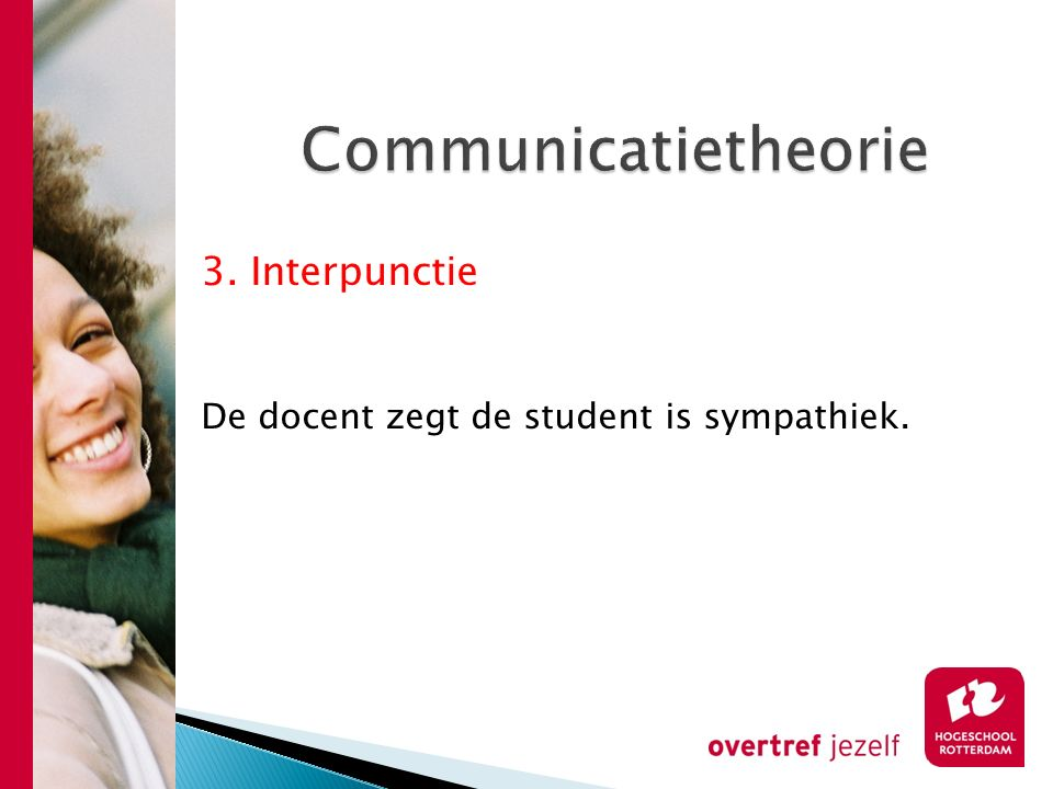 Communicatietheorie 3. Interpunctie