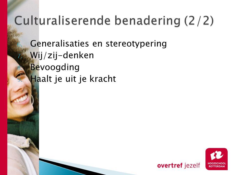 Culturaliserende benadering (2/2)
