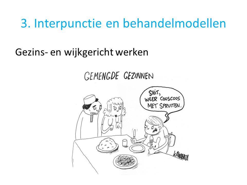 3. Interpunctie en behandelmodellen
