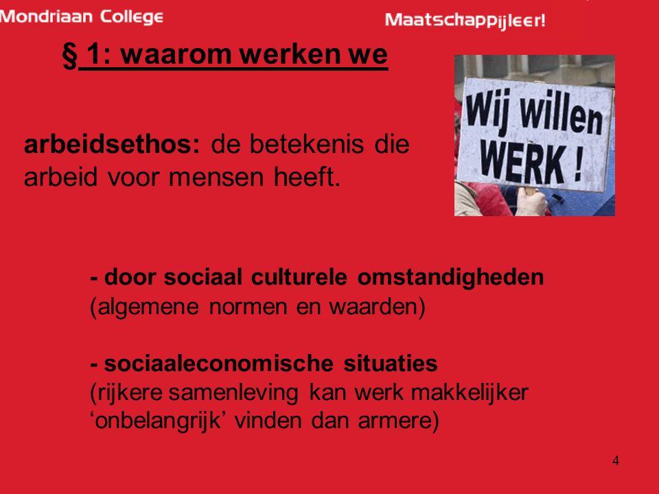 § 1: waarom werken we