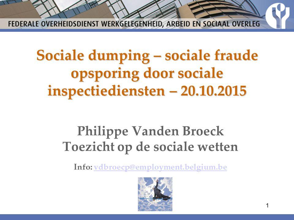Sociale dumping – sociale fraude opsporing door sociale inspectiediensten – 20.10.2015
