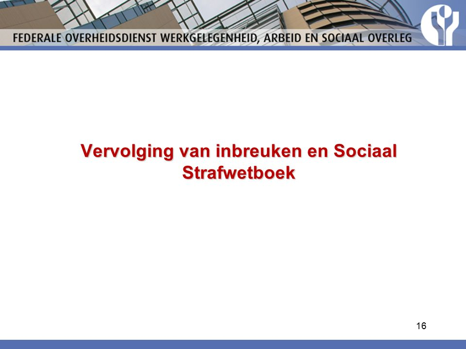 Vervolging van inbreuken en Sociaal Strafwetboek