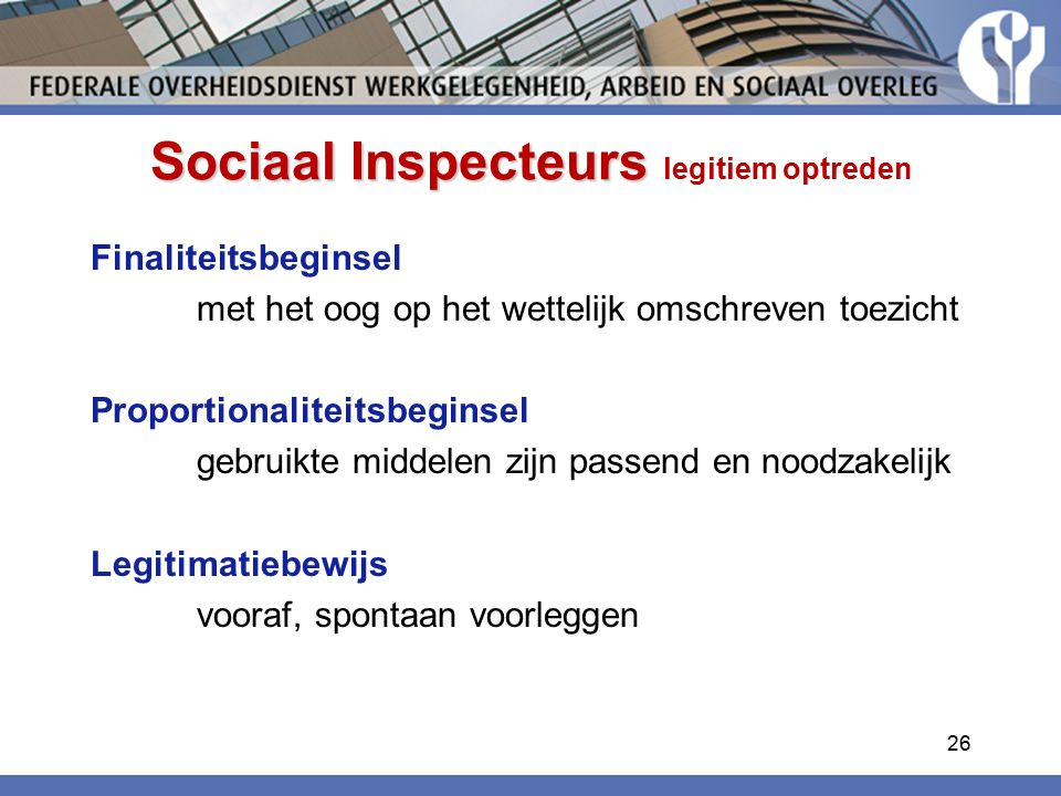 Sociaal Inspecteurs legitiem optreden