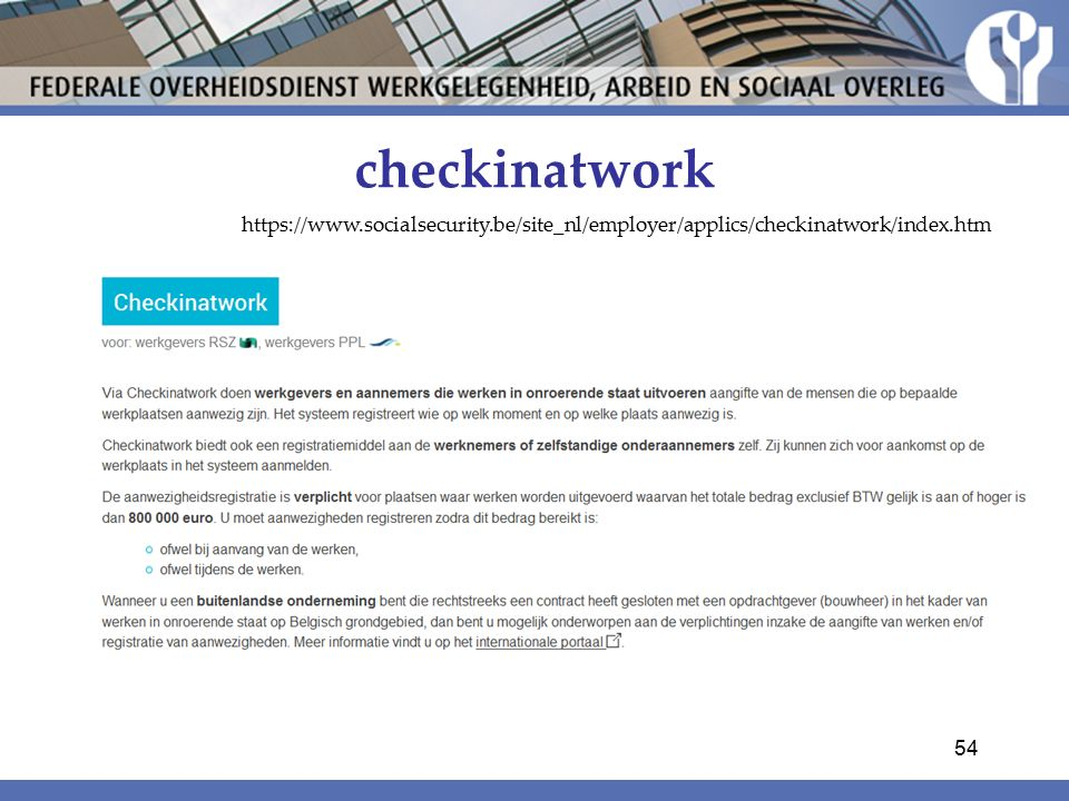 checkinatwork https://www.socialsecurity.be/site_nl/employer/applics/checkinatwork/index.htm