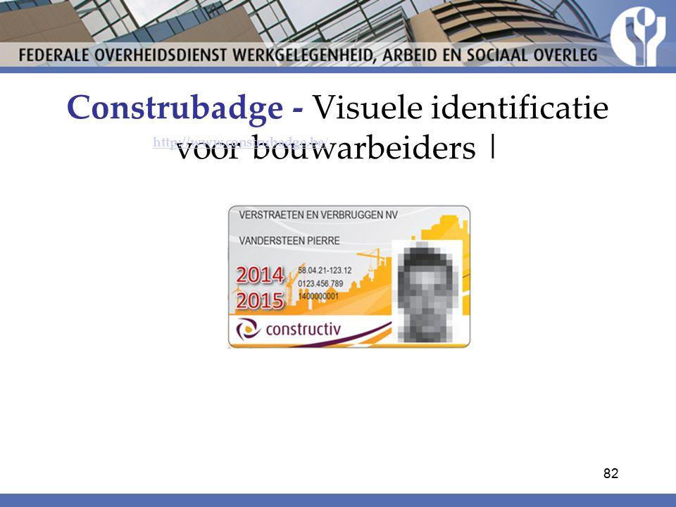 Construbadge - Visuele identificatie voor bouwarbeiders |
