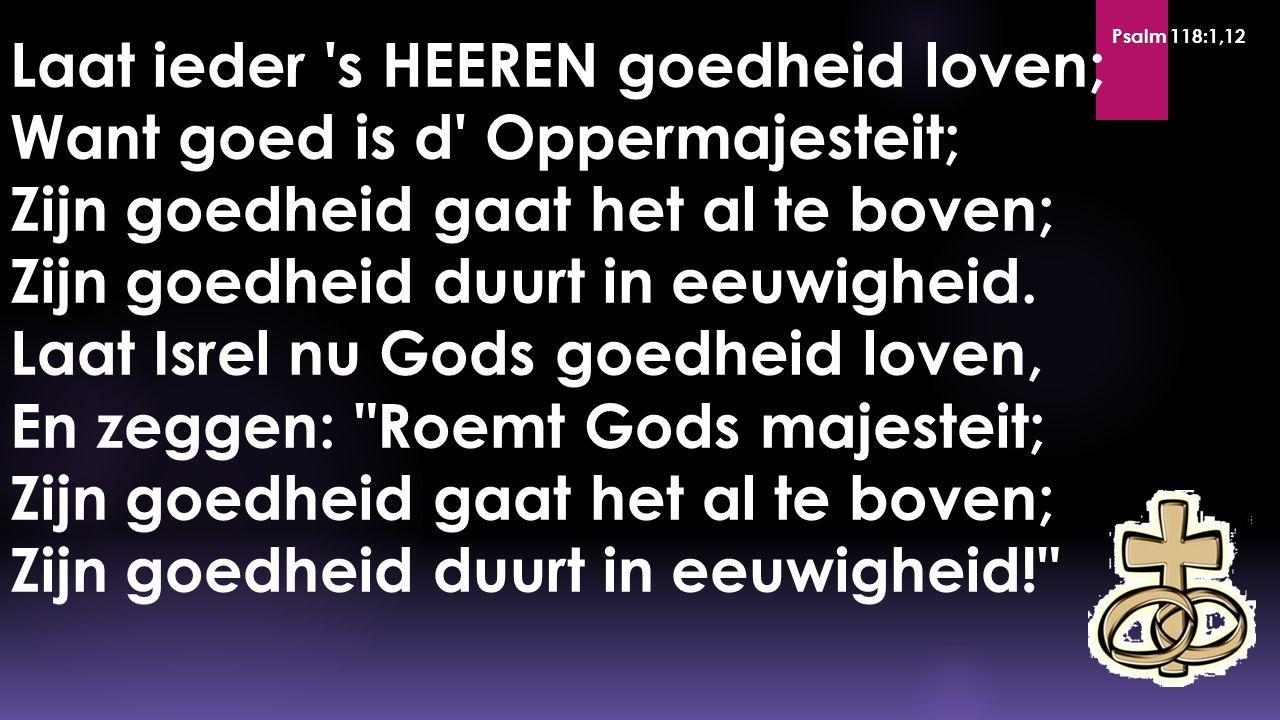Psalm 118:1,12