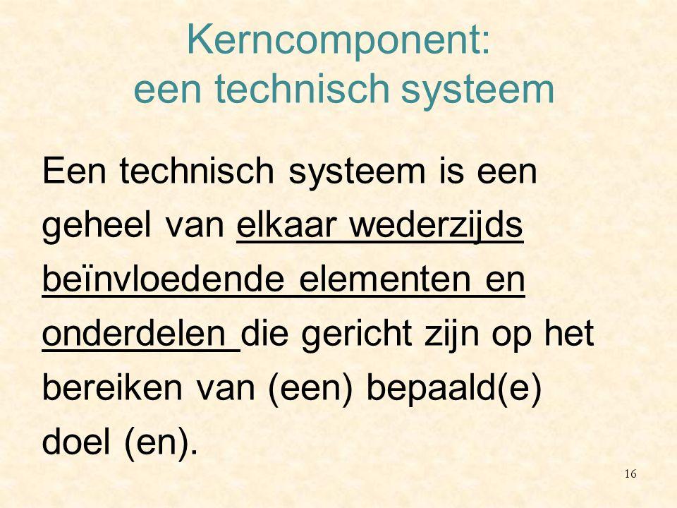 Kerncomponent: een technisch systeem