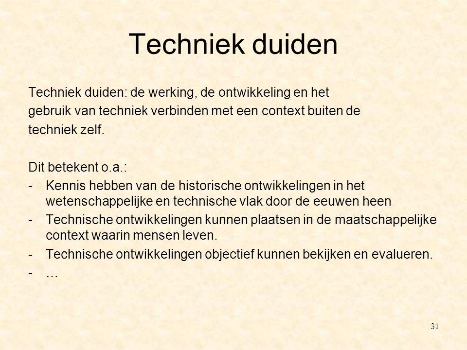 Techniek duiden Techniek duiden: de werking, de ontwikkeling en het
