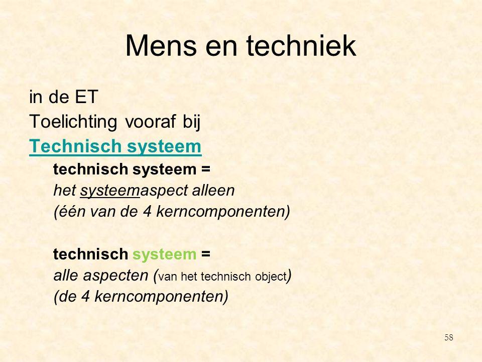 Mens en techniek in de ET Toelichting vooraf bij Technisch systeem