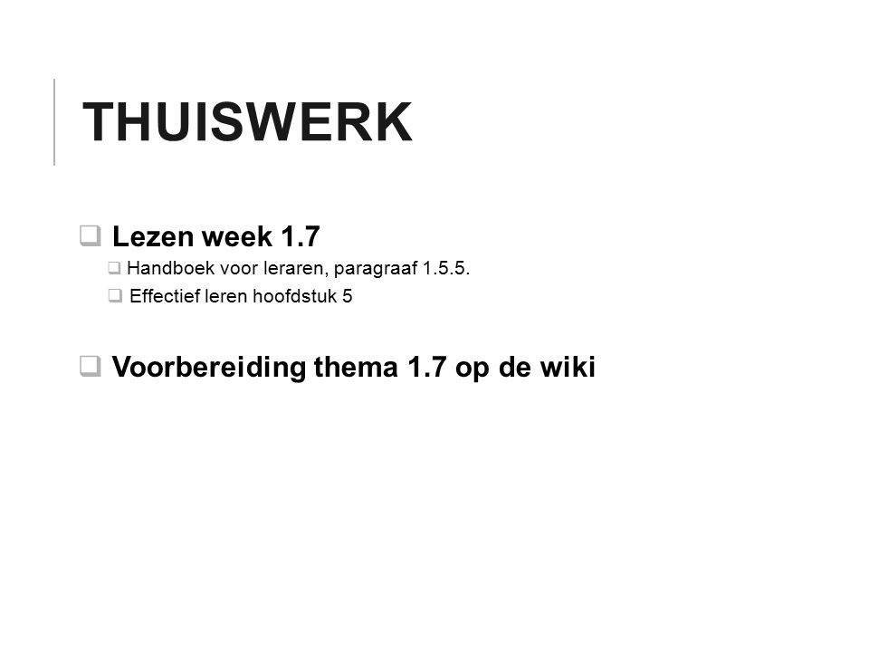 Thuiswerk Lezen week 1.7 Voorbereiding thema 1.7 op de wiki