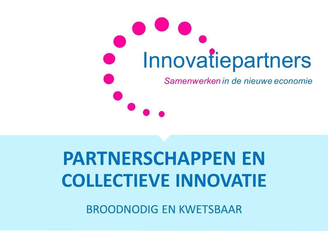 PARTNERSCHAPPEN EN COLLECTIEVE INNOVATIE