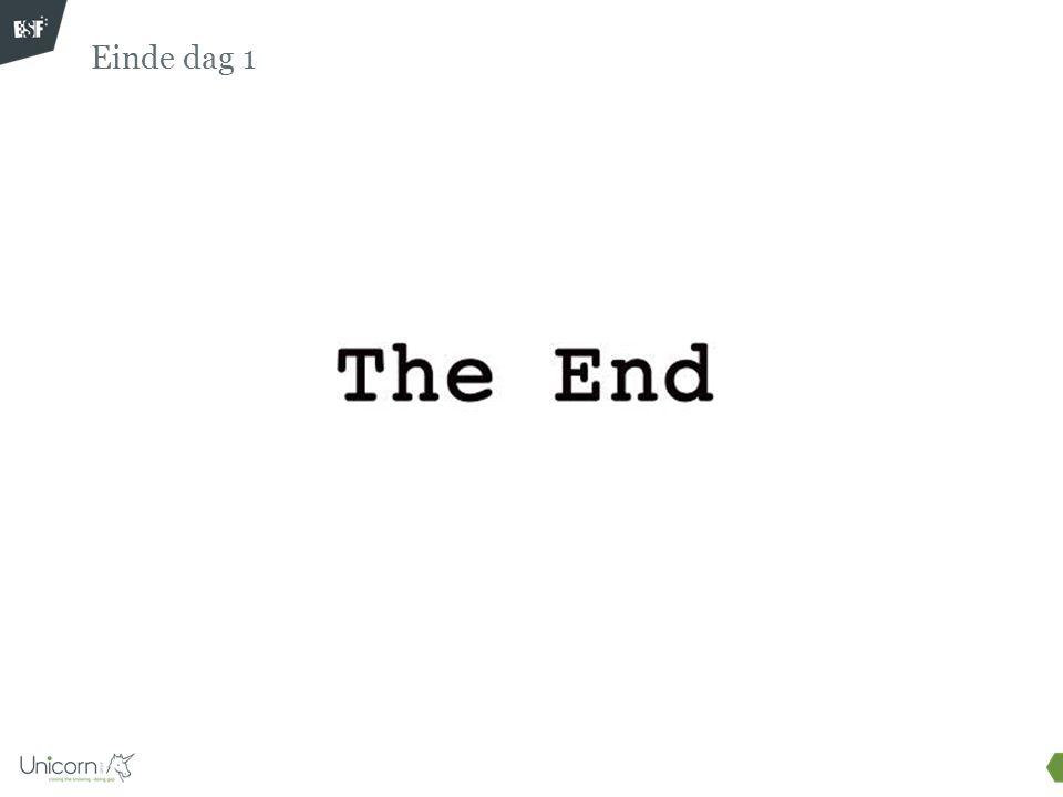 Einde dag 1 Doel slide: Afsluiten van dag 1.