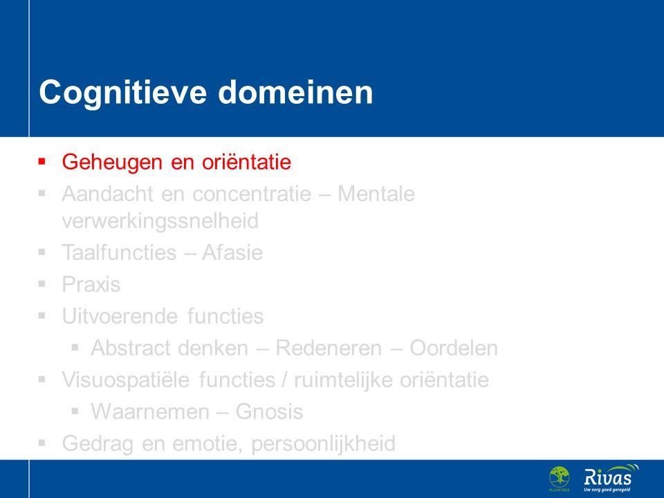 Cognitieve domeinen Geheugen en oriëntatie